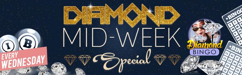 Diamond Mid-Week Special