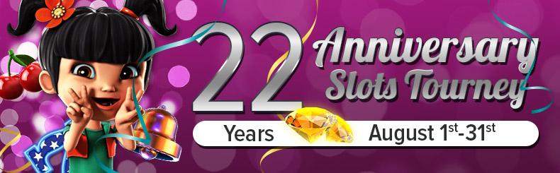 22 Years Anniversary Slots Tourney