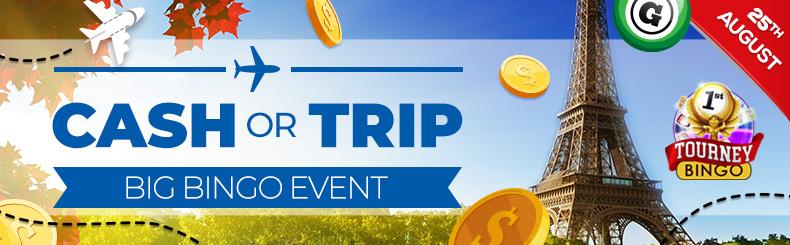 Cash or Trip Big Bingo Event
