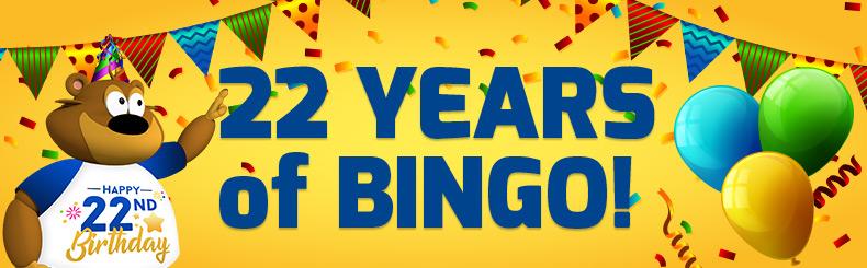 22 Years of Bingo!