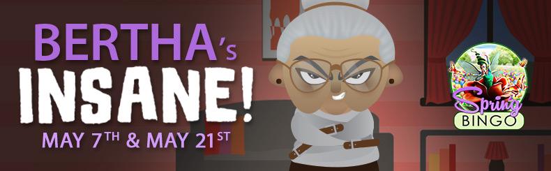 Bertha's Insane