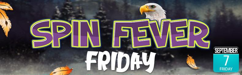 Spin Fever Friday