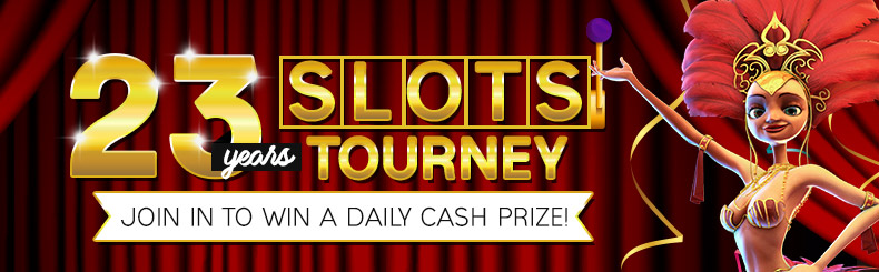 23 Years Slots Tourney