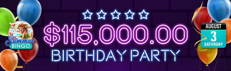 $115,000.00 Birthday Party