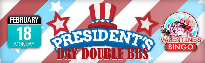 President's Day Double BBs