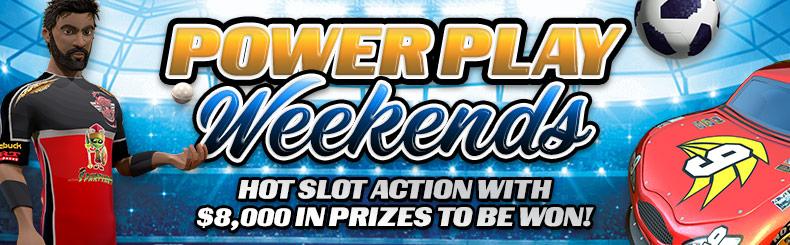 Power Play Weekends