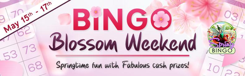Bingo Blossom Weekend