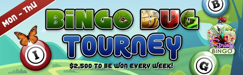 Bingo Bug Tourney