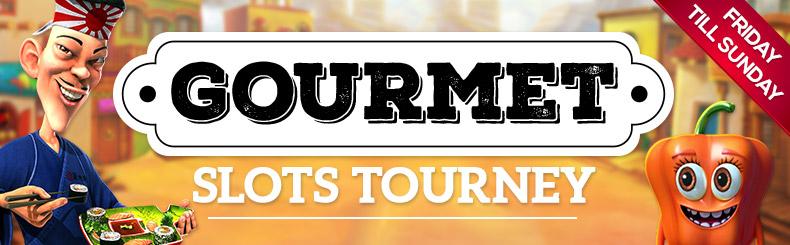 Gourmet Slots Tourney
