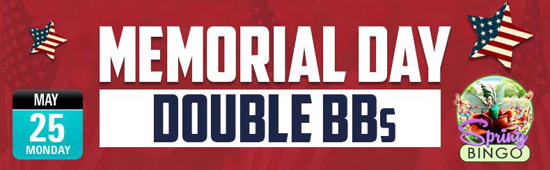Memorial Day Double BBs