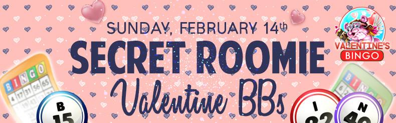 Secret Roomie Valentine BBs