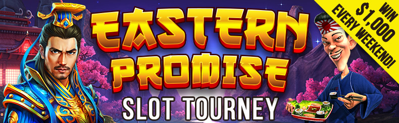Eastern Promise Slot Tourney