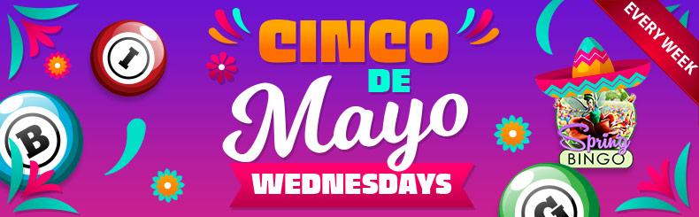 Cinco de Mayo Wednesdays