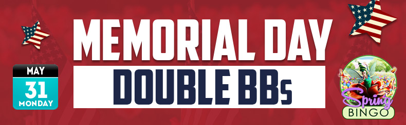 Memorial Day Double BB's