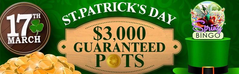 St. Patrick's Day Guaranteed Pots