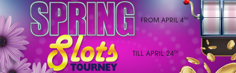 Spring Slots Tourney