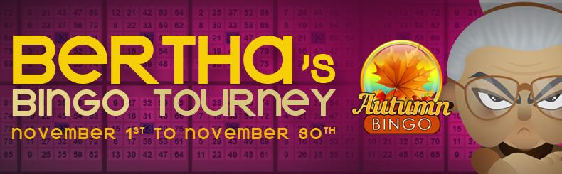 Bertha's Bingo Tourney