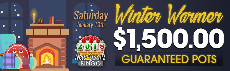 Winter Warmer $1,500 Guaranteed Pots