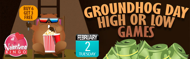 Groundhog Day High or Low games