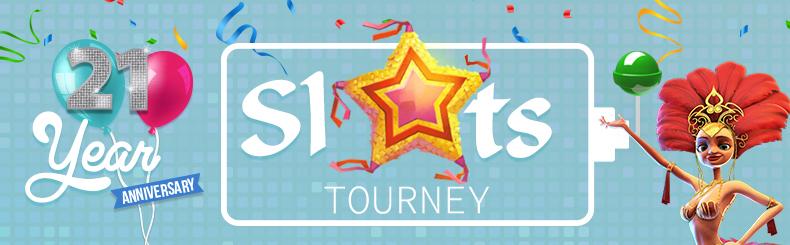21 Year Anniversary  Slots Tourney