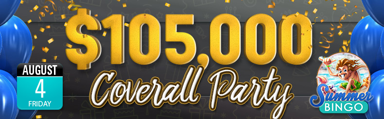 $105,000 Coverall Party