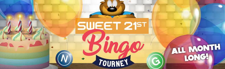 Sweet 21st Bingo Tourney