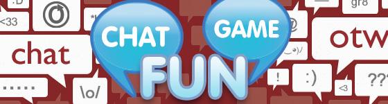 Chat Game Fun