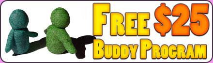 Free $25 Buddy Program