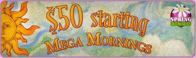 $50 Starting Mega Morning
