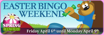 Easter Bingo Weekend
