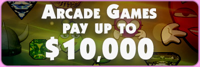 Arcade Games pay up to $10,000