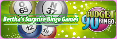 Bertha's Surprise Bingo Games