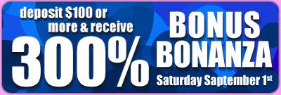 300% Bonus Bonanza