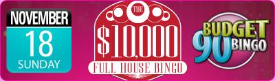$10,000 Full House Bingo