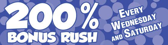 200% Bonus Rush