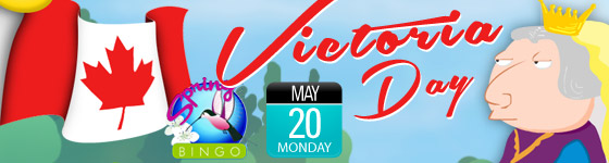 Victoria Day Starting $75 Bingo Games