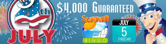 4th of July $4,000 guaranteed