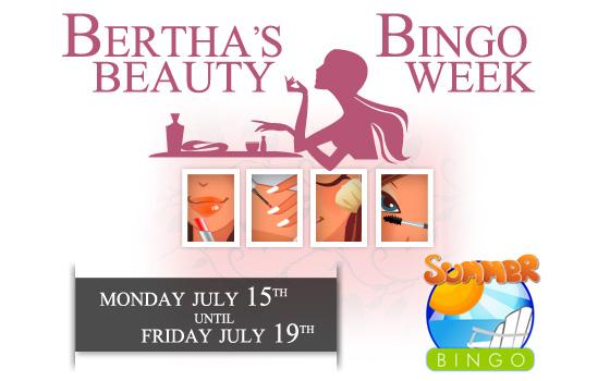 Bertha's Beauty Bingo Week
